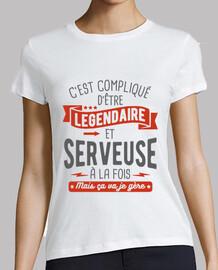 Légendaire et serveuse