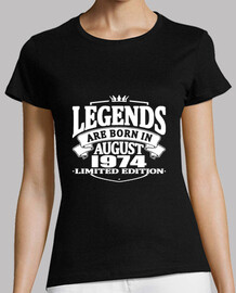Legends are born in august 1974
