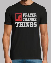 les choses de changement de prière