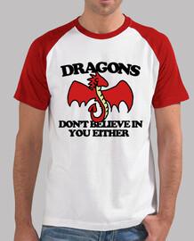 les dragons ne croient pas en toi non p