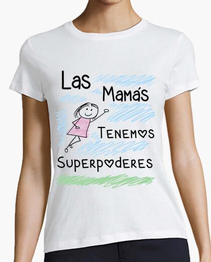 Tee-shirt les mamans ont des super pouvoirs