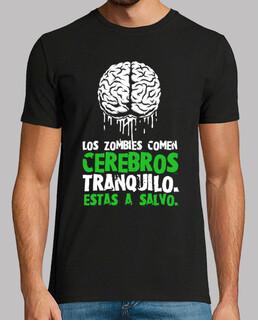 Les zombies mangent des cerveaux, vous êtes en sécurité