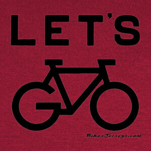 Lets Go T-shirts