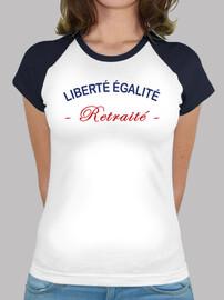 liberté égalité retraité