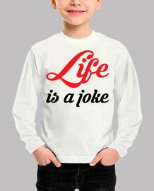 Life is a joke  / La Vie est un jeu / C