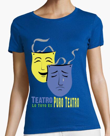 Camiseta Lo Tuyo es Puro Teatro