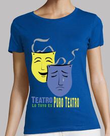Lo Tuyo es Puro Teatro