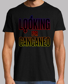 LOOKING FOR CANCANEO