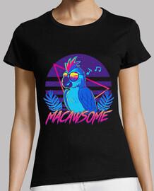 loro guacamayo macawsome - camisa de mujer