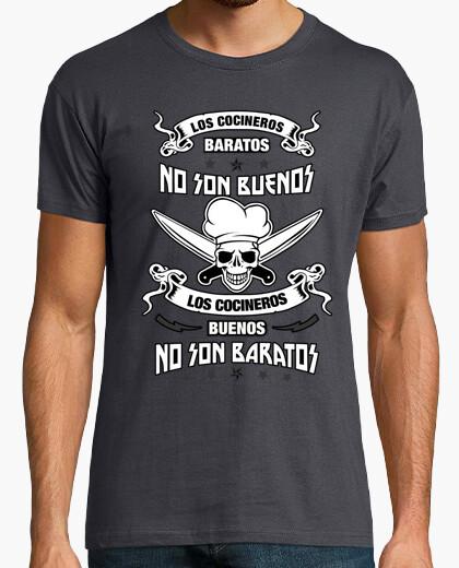 Camiseta Los cocineros baratos no son buenos los