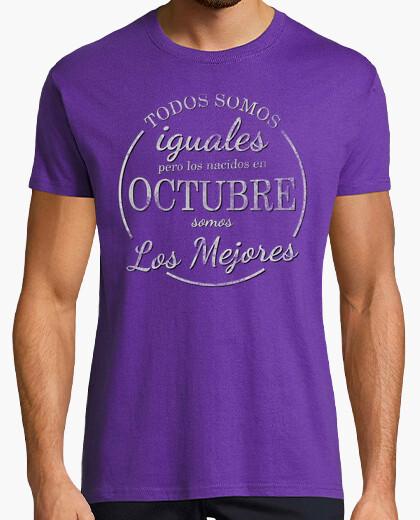 Camiseta Los nacidos en octubre somos los mejores