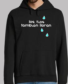 LOS TÍOS TAMBIEN LLORAN
