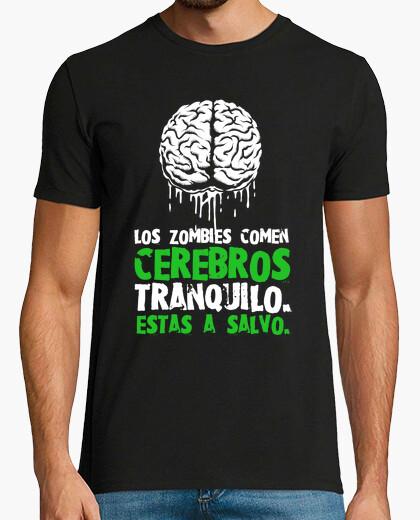 Camiseta Los zombies comen cerebros,estas a salvo
