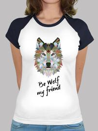 loup être mon ami. b / c fille