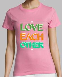 Love Each Other Woman T-shirt