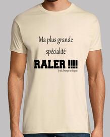 Ma spécialité Râler !