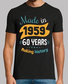 mad e nel 1959 60 anni ma king hi story