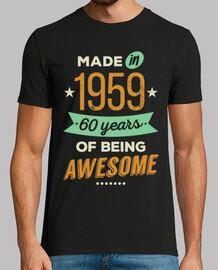 mad e nel 1959 60 anni of essere awesom