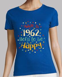 made in 1962 geboren , glücklich zu sein