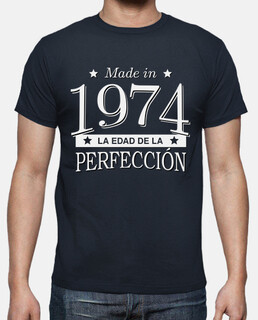 Made in 1974 La edad de la perfección
