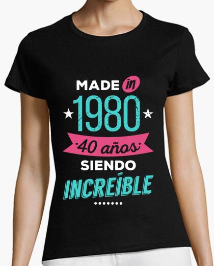 Camiseta Made in 1980, 40 Años Siendo Increíble