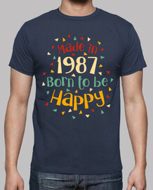 made in 1987 born to be happy