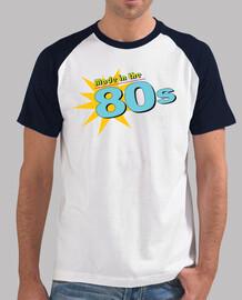 made in den 80s