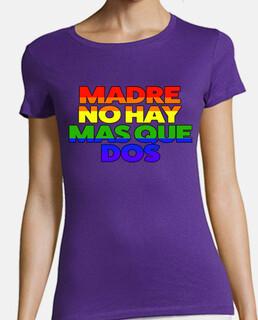 MADRE NO HAY MAS QUE DOS