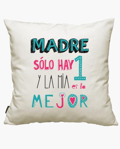 Funda cojín MADRE SOLO HAY UNA Y LA MIA LA MEJOR
