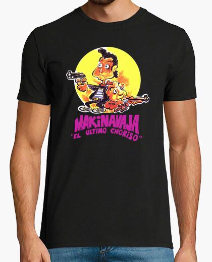 Camiseta Makinavaja, el último choriso...