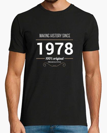 T-shirt making history 1978 testo bianco