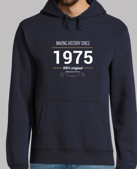 Making history since 1975 sweat anniversaure