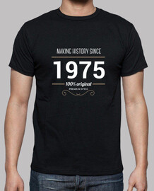 Making history since 1975 white text