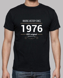 Making history since 1976 white text