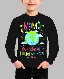 Mamá contigo al fin del mundo
