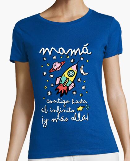 Camiseta Mamá contigo hasta el infinito ¡y más allá!