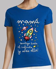 Mamá contigo hasta el infinito ¡y más allá!