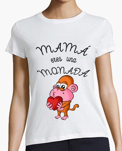 Camiseta Mama eres una Monada! (Corazón)