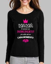 Mamá te mereces un monumento