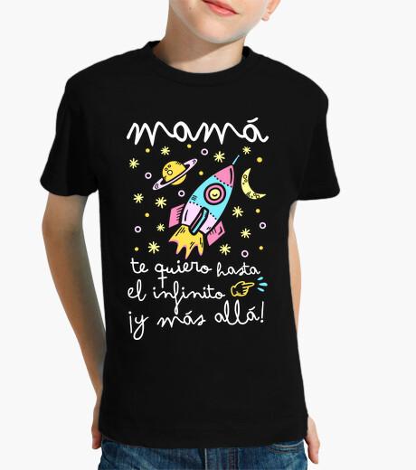 Ropa infantil Mamá te quiero hasta el infinito y más allá