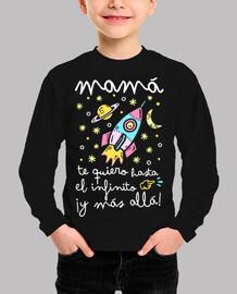 Mamá te quiero hasta el infinito y más allá