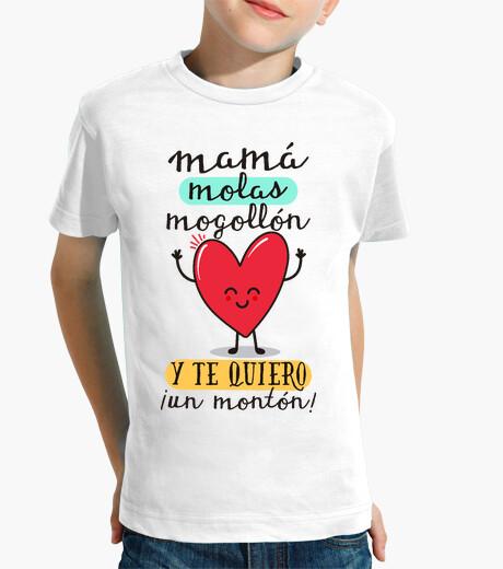 Vêtements enfant maman molas mogollón et je t'aime beaucoup!