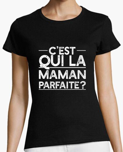 Tee-shirt Maman parfaite cadeau