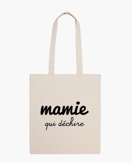 Sac Mamie qui déchire , cadeau grand-mère