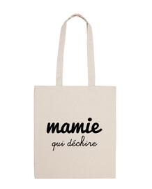 Mamie qui déchire , cadeau grand-mère