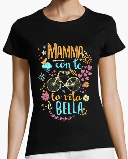 T-shirt Mamma con te la vita è bella
