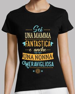 Mamma fantastica Nonna meravigliosa