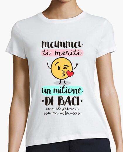 T-shirt Mamma, ti meriti un milione di baci
