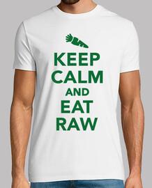 mantén la calma y come alimentos crudos