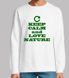 mantén la calma y ama la naturaleza
